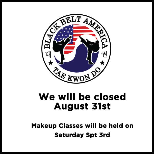 We will be closed on August 31st